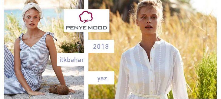 Penye Mood 2018 İlkbahar Yaz Koleksiyonu