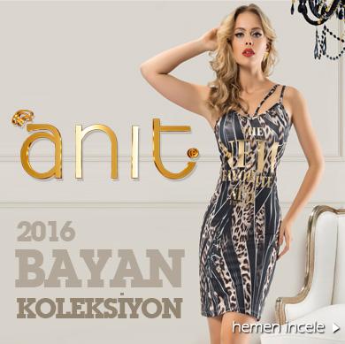 ANIT 2016 Bayan Koleksiyonu