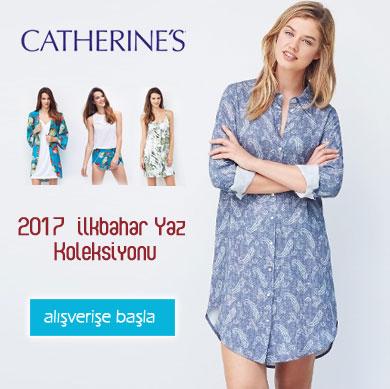 Catherine's 2017 İlkbahar Yaz Koleksiyonu