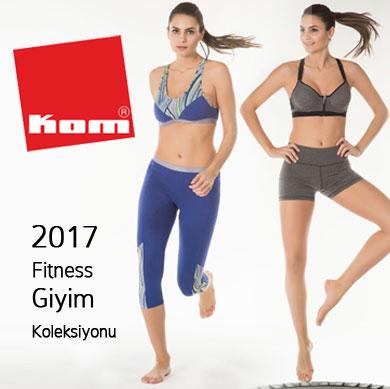 KOM 2017 Fitness Giyim Koleksiyonu