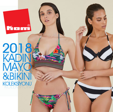 KOM 2018 Yaz Bayan Mayo Bikini Koleksiyonu Yeni Sezon!