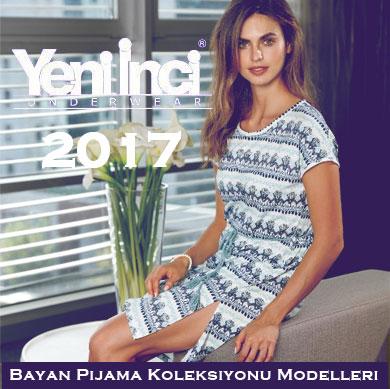Yeni İnci 2017 Bayan Pijama Koleksiyonu